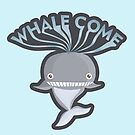 WHALECOME by NirPerel