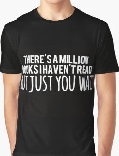 Just You Wait (black) Graphic T-Shirt