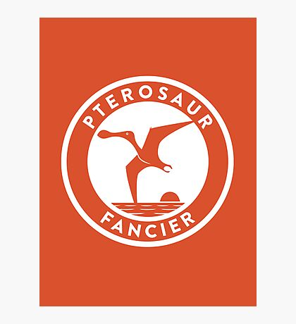 Pterosaur Fancier Print Photographic Print