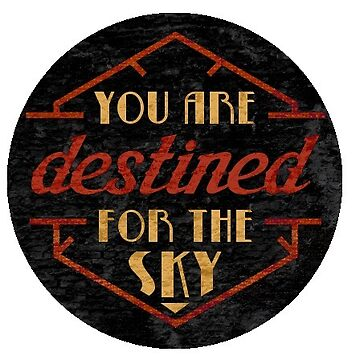 You are destined for the sky by JayHulme