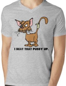 I Beat That Pussy Up Mens V-Neck T-Shirt