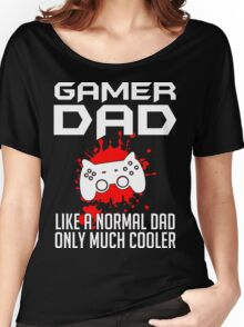 Gamer Dad Mens Funny Video Game Women's Relaxed Fit T-Shirt