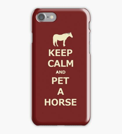Keep Calm and Pet A Horse iPhone and iPod Cases iPhone Case/Skin