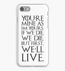 Ygritte Quote iPhone Case/Skin