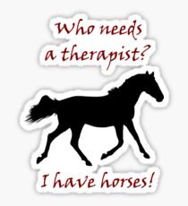 Therapy & Horse T-Shirt & Hoodies Sticker