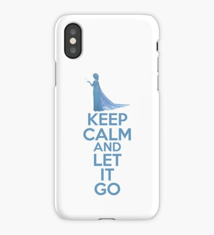 Keep Calm and Let It Go iPhone Case