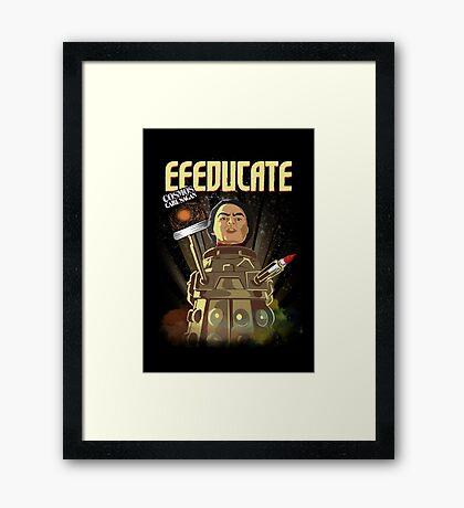 Eeeducate Framed Print