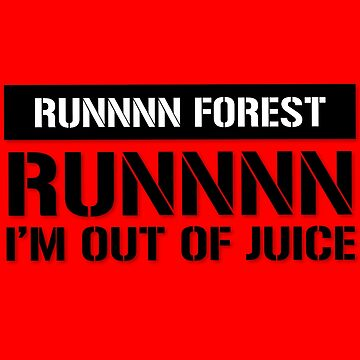 Run  Forest Funny Vape  by OCDesigns2