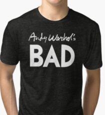 Bad (white) Tri-blend T-Shirt