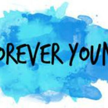 Forever Young by meganbxiley