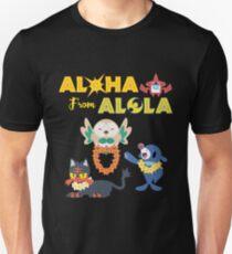Aloha from Alola Unisex T-Shirt