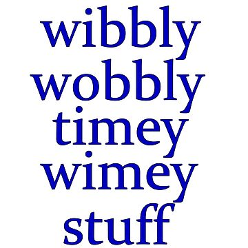 wibbly wobbly timey wimey stuff by ZombieFiend