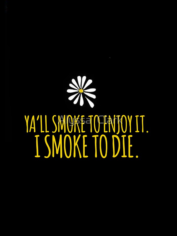 Quot John Green Looking For Alaska Smoke To Die