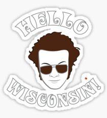 Hyde: Hello Wisconsin! Sticker