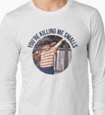 You're Killing Me Smalls - Sandlot Long Sleeve T-Shirt