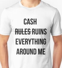 Cash Ruins T-Shirt