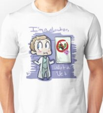 I'm A Doctor, Not A Vet T-Shirt