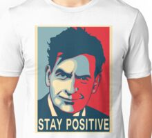 Charlie Sheen stay positive Unisex T-Shirt