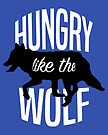 Hungry Like The Wolf by youngkinderhook