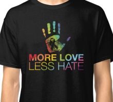 More Love Less Hate, Pray For Orlando Classic T-Shirt