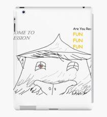 The Fun Fun Fun House! iPad Case/Skin