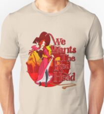We Wants the Red Head T-Shirt