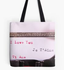 I love you. Ti amo. Je t'aime Tote Bag