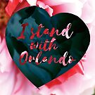 I Stand With Orlando - Exclusive by Kirsten Chambers