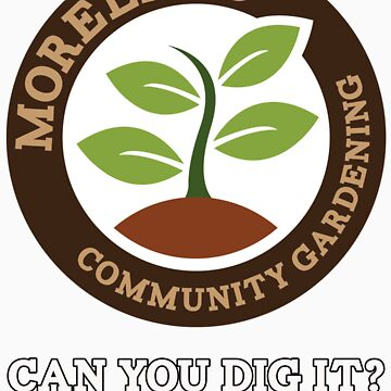 Can you dig it? (Colour Logo) by Morelandcg