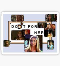 Do it for Buffy Sticker