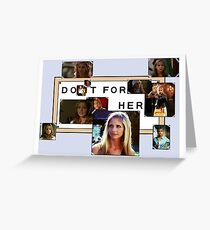 Do it for Buffy Greeting Card