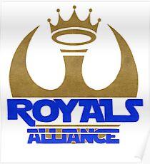 ROYALS ALLIANCE BLUE!! Poster