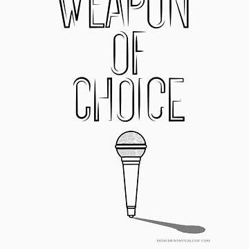 Weapon of choice (mic) by Movement
