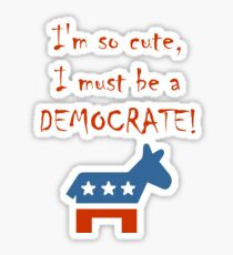 So Cute Democrate Sticker