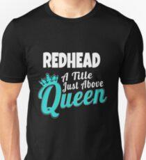 Redhead - Redhead Queen Unisex T-Shirt