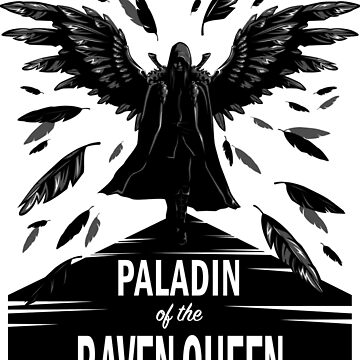 Paladin of the Raven Queen - B&W Variant by LastLadyJane