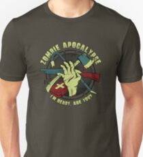 Zombie Apocalypse - I'm ready. Are you? Unisex T-Shirt