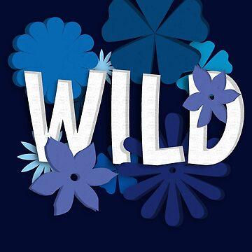 Wild (Floral Typography) by UzStore