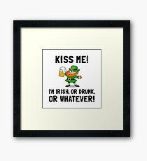 Kiss Me Irish Drunk Framed Print