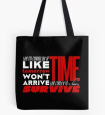 Write Like You're Running Out of Time (white on black) Tote Bag