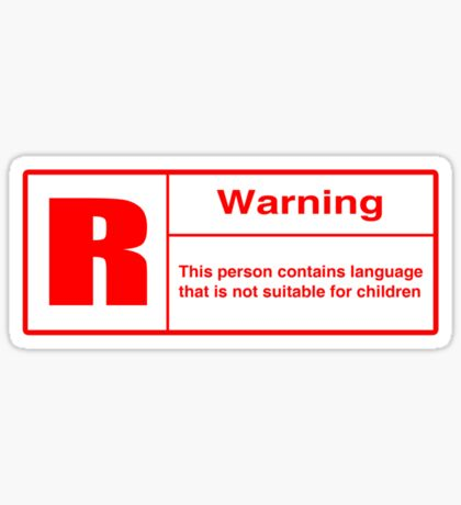 Rated R: Language Warning Sticker