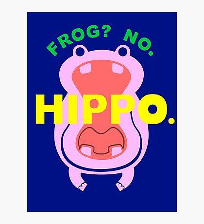 Frog No Hippo Photographic Print