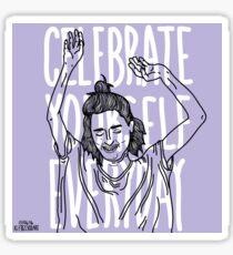 Celebrate Yourself Everday Sticker