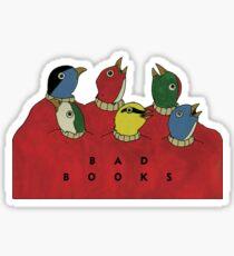 Bad Books II Sticker
