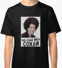 Welcome Back Cox Classic T-Shirt