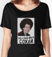 Welcome Back Cox Women's Relaxed Fit T-Shirt