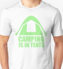 Camping is in Tents Slim Fit T-Shirt