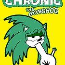 Chronic the Bonghog by Dumpsterwear