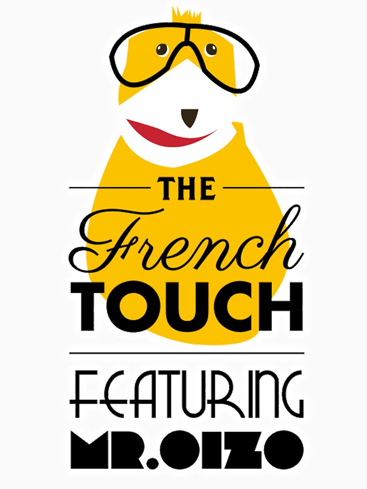 The French Touch - Feat MR.OIZO by remilp