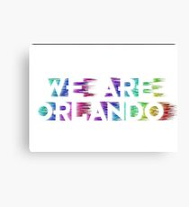 We Are Orlando Shirts, Bumper Stickers & Mugs Canvas Print